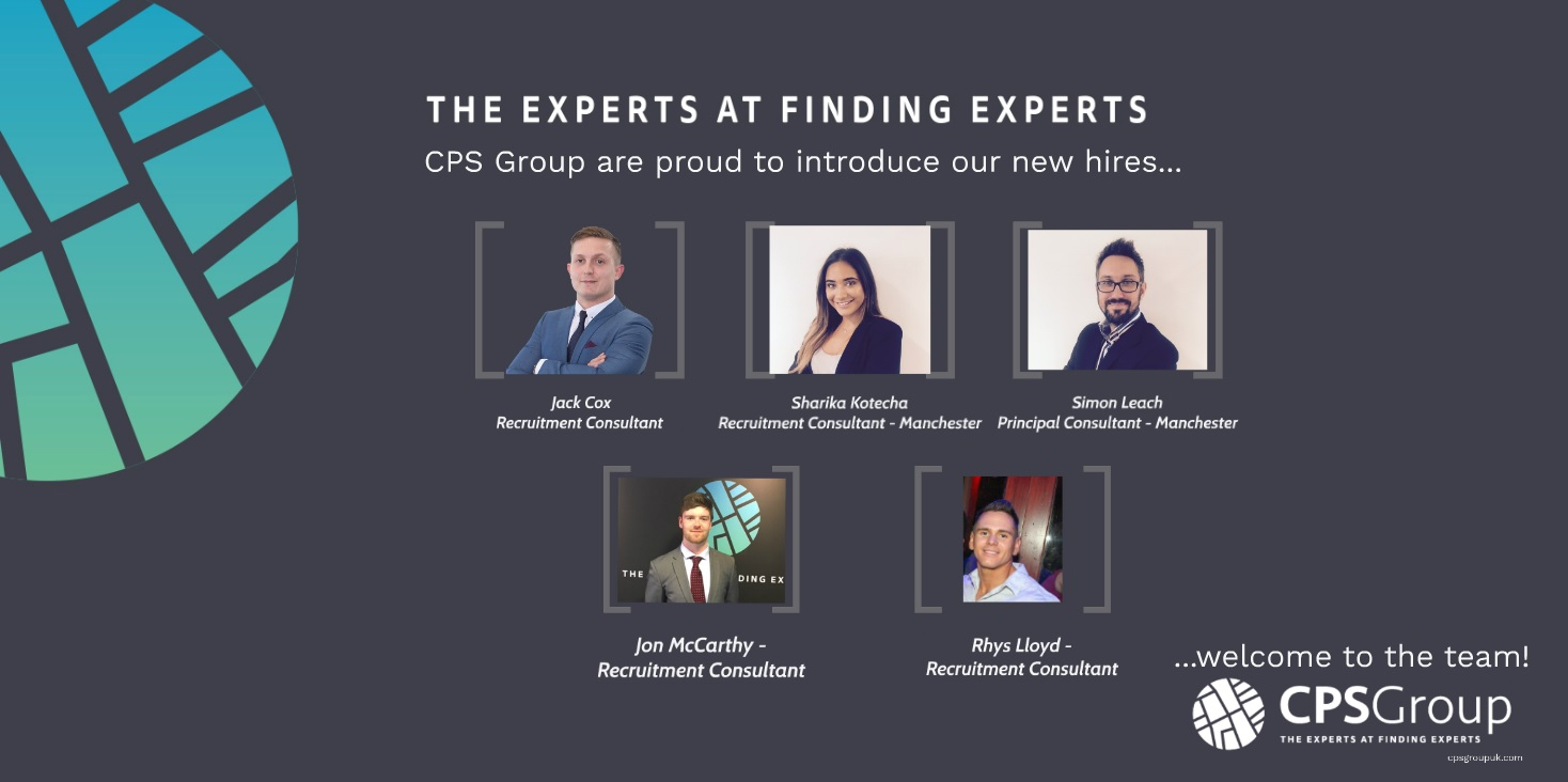 CPS GROUP ARE PROUD TO INTRODUCE OUR LATEST STARTERS!