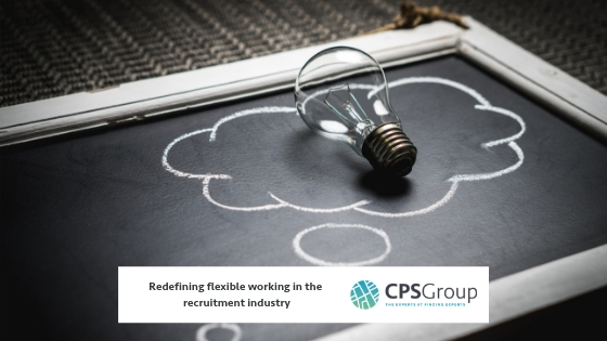 Redefining flexible working in the recruitment industry