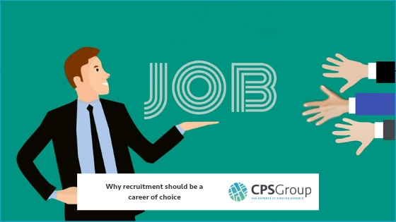 Why recruitment should be a career of choice